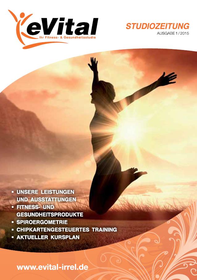 Studiozeitung Ausgabe 1 - eVital Fitness- und Gesundheitsstudio Premium-Club Irrel